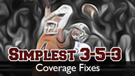 Nate Albaugh – Simplest 3-5-3: part 5 | Coverage Fixes