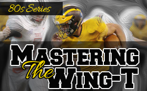 Mike Johnson: Mastering the Wing-T: 80s Series