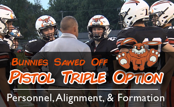 Jake Palmer | Bunnies Sawed Off Triple: Personnel, Alignment, & Formation