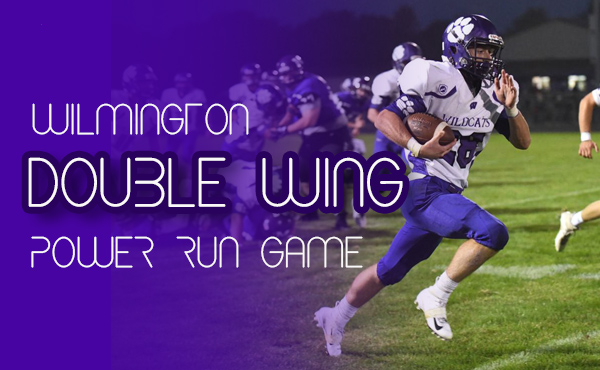 Jeff Reents | HC Wilmington HS, IL | Wilmington Double Wing Power Run Game