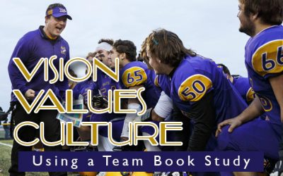 Aaron Kunz | Vision, Values, & Culture Through a Book Study